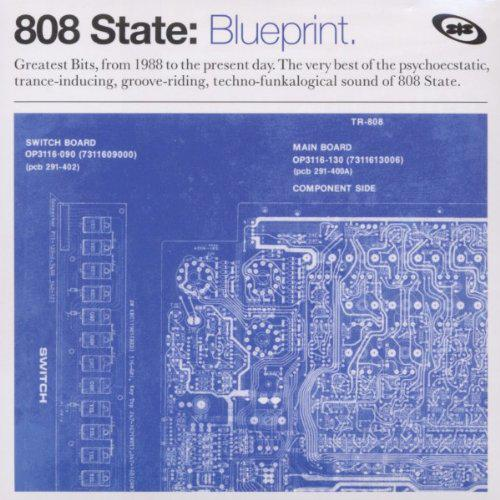 808 state blueprint albums reviews soundblab those were the days sit back and relax kiddies as i fill you in on what a glorious era this was for music and culture malvernweather Images